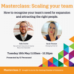 Masterclass: Scaling your team, how to recgonise your team's need for expansion. SJ Personnel working with Geelong Chamber of Commerce